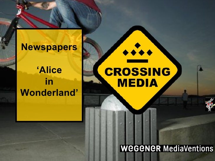 Newspapers 'Alice in Wonderland'