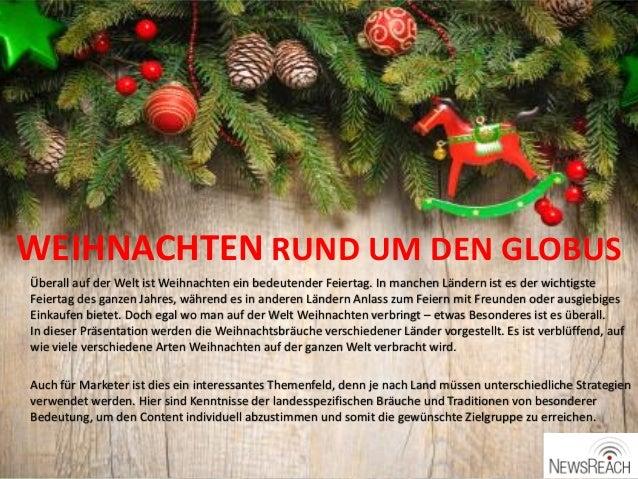 WEIHNACHTEN RUND UM DEN GLOBUS Überall auf der Welt ist Weihnachten ein bedeutender Feiertag. In manchen Ländern ist es de...