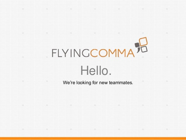 Flyingcomma - Work With Us!
