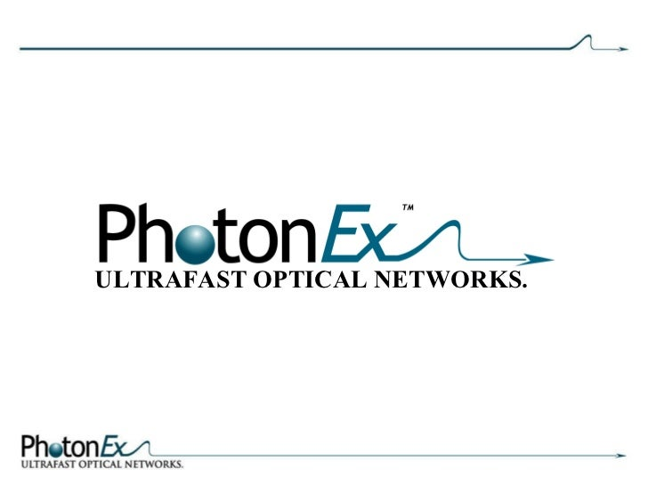 ULTRAFAST OPTICAL NETWORKS.