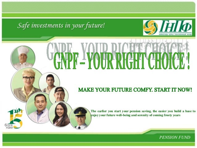 L/O/G/O investments in your future!    Safe                              The earlier you start your pension saving, the ea...