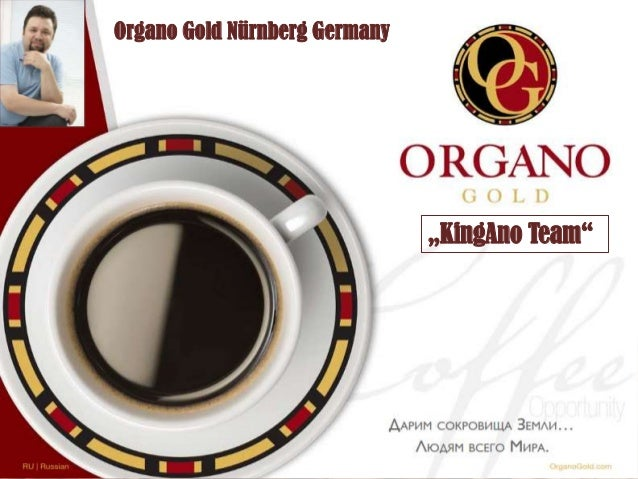 "Organo Gold Nürnberg Germany  ""KingAno Team"""