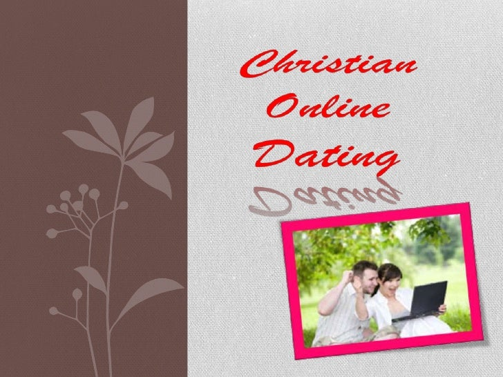 Christian OnlineDating is online dating service   designed exclusively forChristian singles