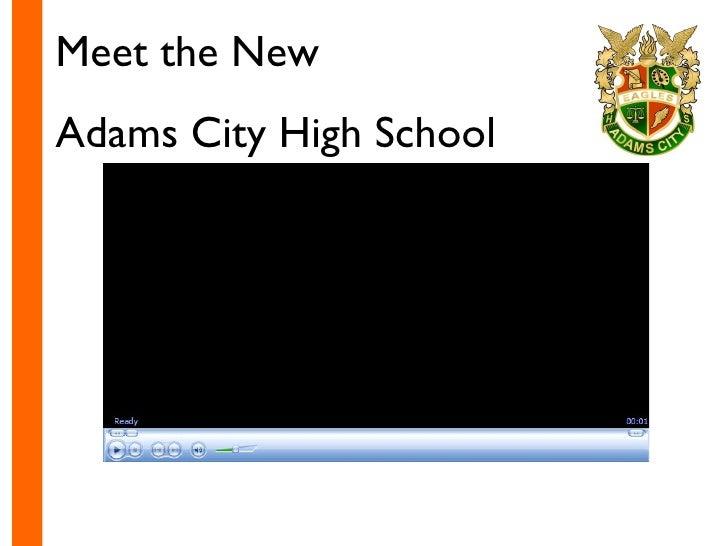 Meet the New  Adams City High School