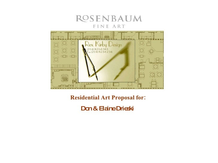 Residential Art Proposal for: Don & Elaine Drieski