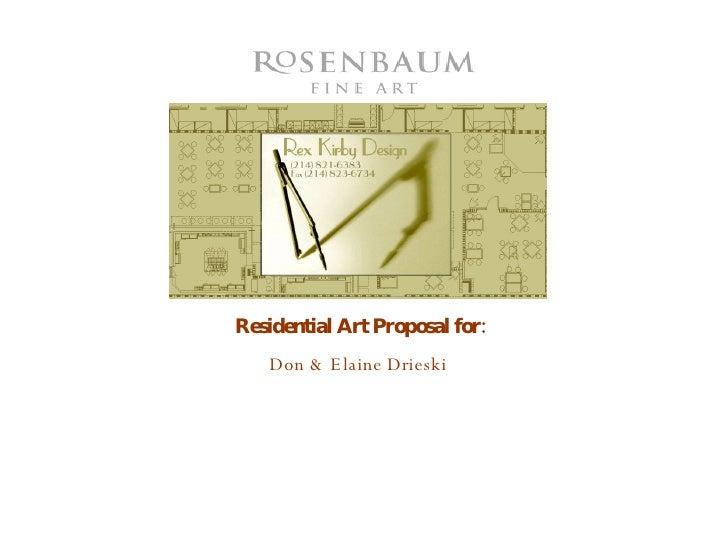 Residential Art Proposal for: Don & Elaine Drieski