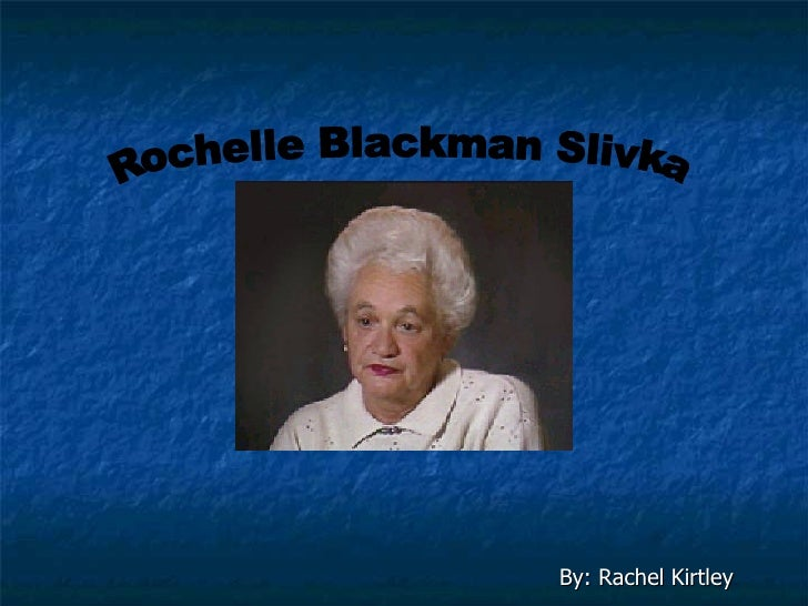 Rochelle Blackman Slivka