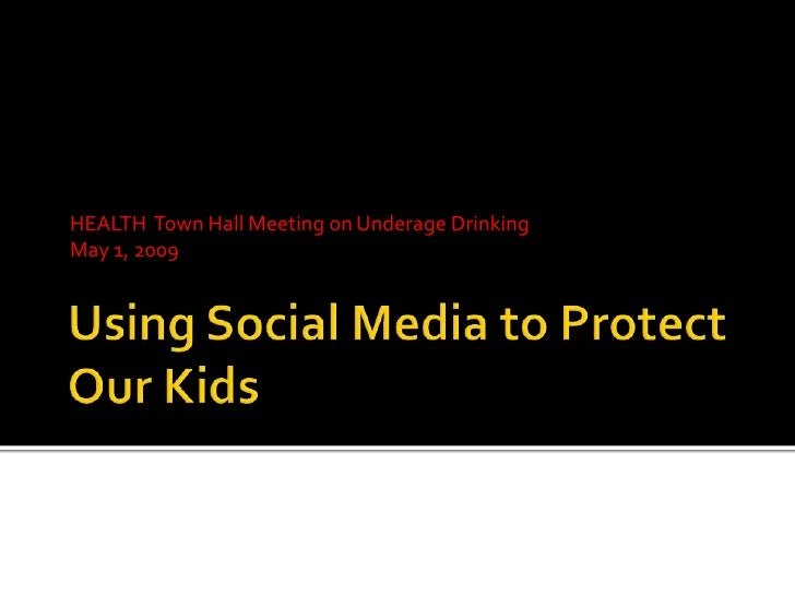 HEALTH 2009 Town Hall Meeting on Underage Drinking