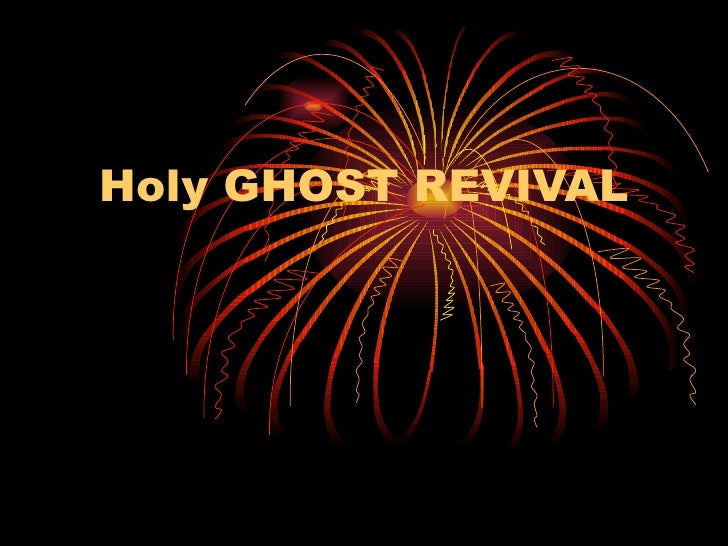 Holy GHOST REVIVAL