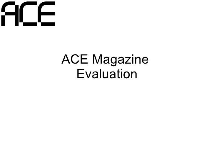 ACE Magazine  Evaluation