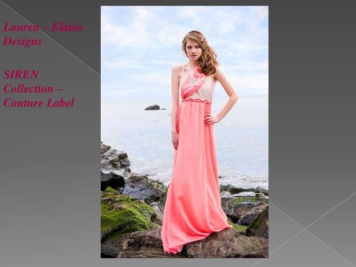 Lauren – Elaine<br />Designs<br />SIREN Collection – Couture Label<br />