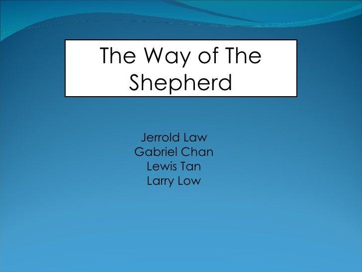 The Way of The Shepherd Jerrold Law Gabriel Chan Lewis Tan Larry Low