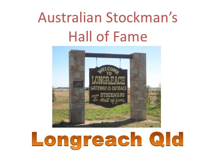 Australian Stockman S Hall Of Fame Longreach Qld