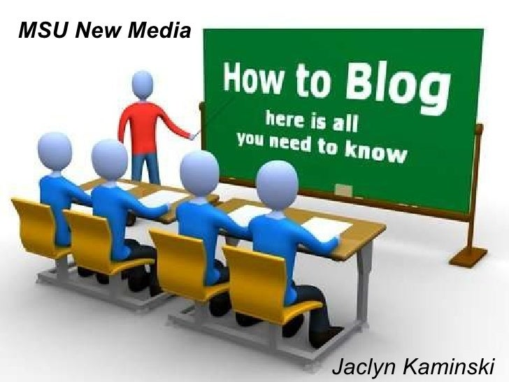 Everything you need to know about blogging]