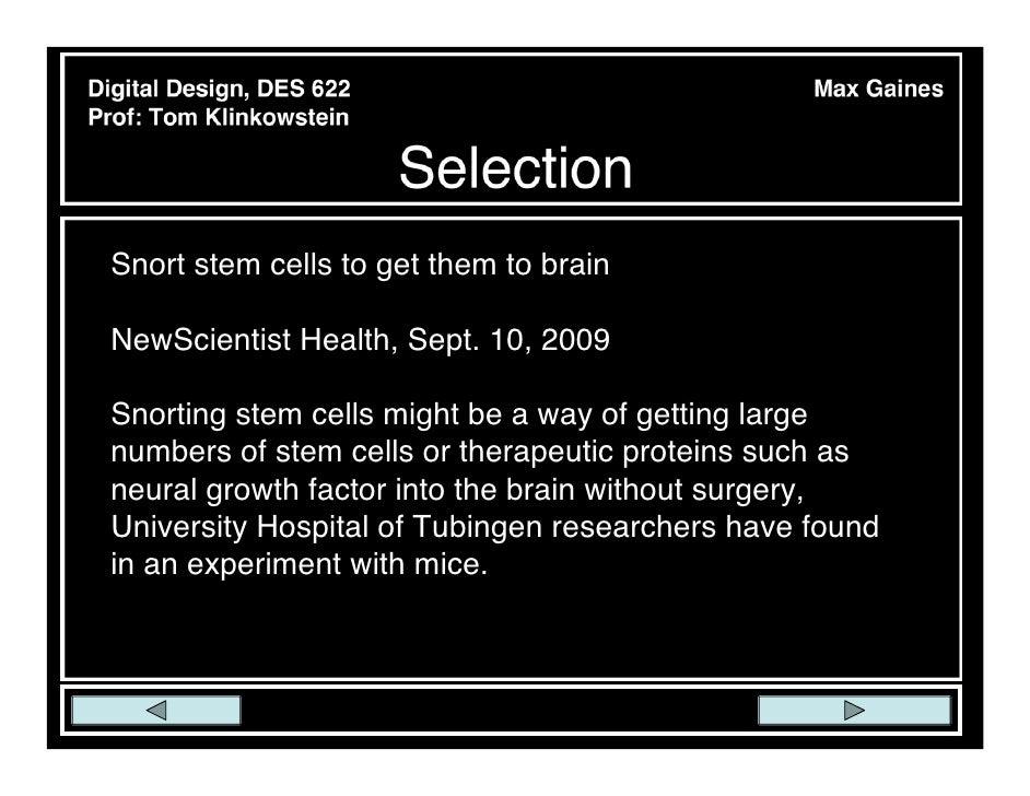 Digital Design, DES 622                            Max GainesProf: Tom Klinkowstein                          Selection  Sn...