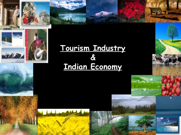 Tourism Industry & Indian Economy