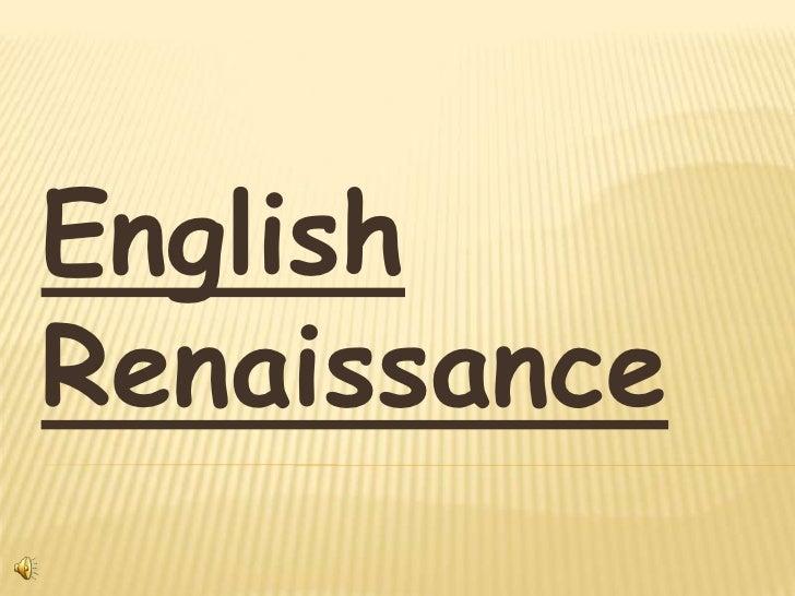 English     Renaissance<br />