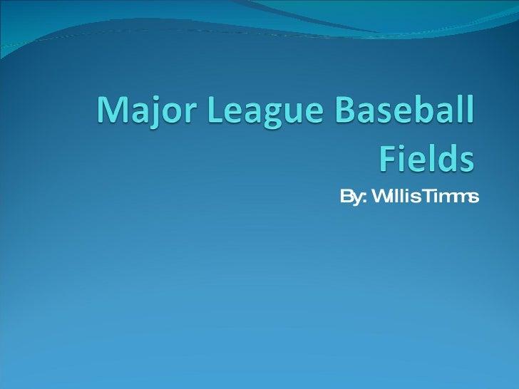 major league baseball fields