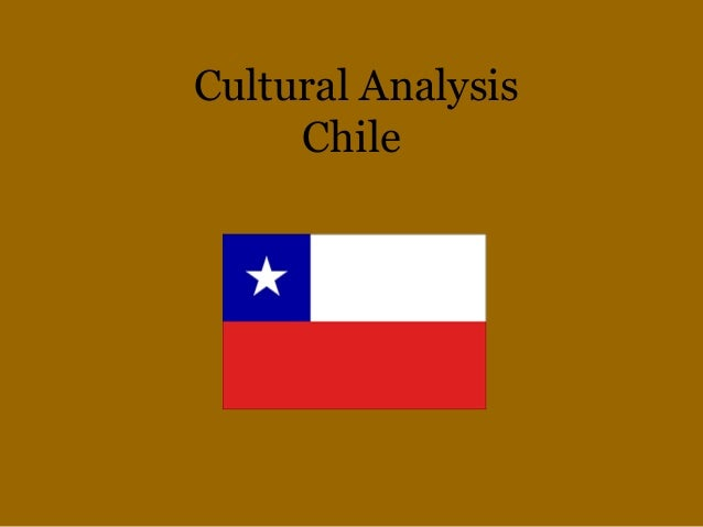 Cultural Analysis Chile