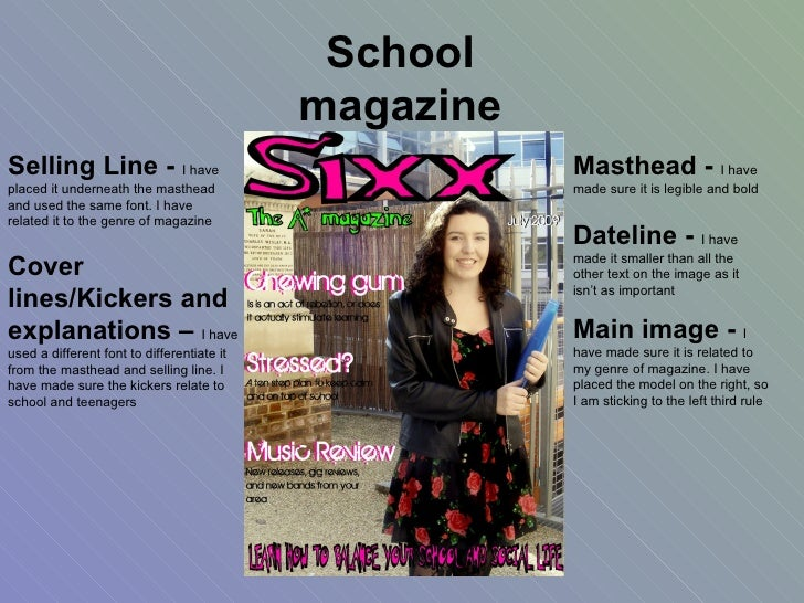 Masthead -  I have made sure it is legible and bold Dateline -  I have made it smaller than all the other text on the imag...