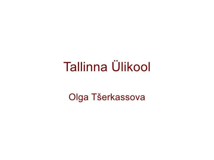 Tallinna Ülikool Olga Tšerkassova