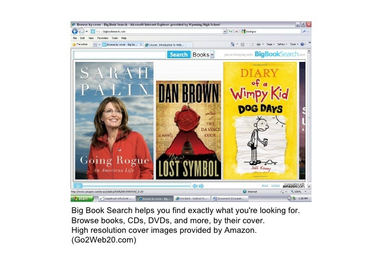 Big Book Search helps you find exactly what you're looking for. Browse books, CDs, DVDs, and more, by their cover.  High r...