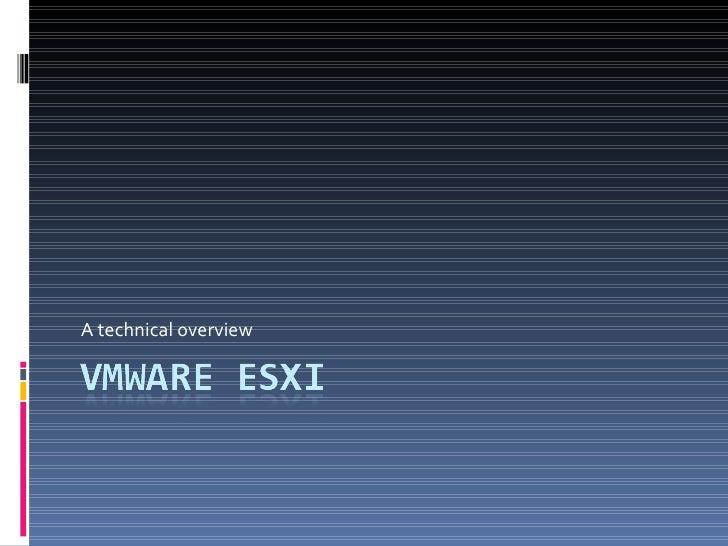 Presentation1VMware EsxI Short Presentation