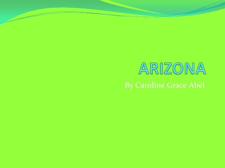 Caroline A Arizona