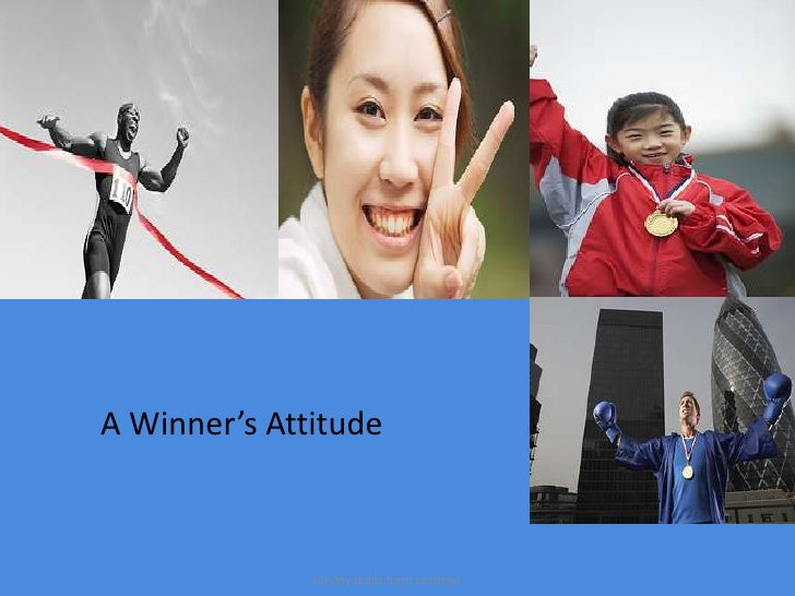 A Winner's Attitude <br />sunday slides form sandeep<br />