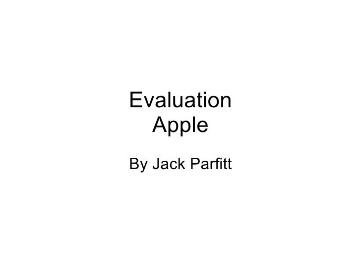 Evaluation Apple By Jack Parfitt