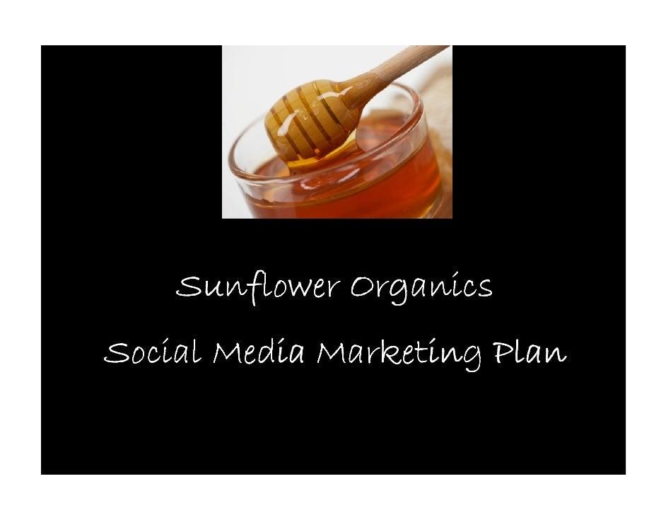 Sunflower Organics Social Media Marketing Plan