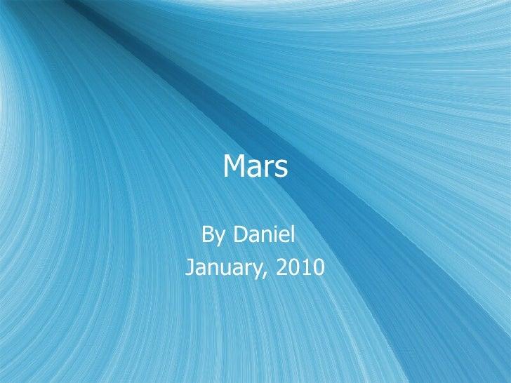 Mars By Daniel  January, 2010