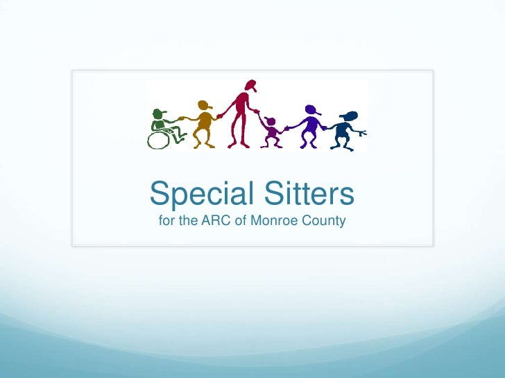 Special Sitters for the ARC of Monroe County<br />
