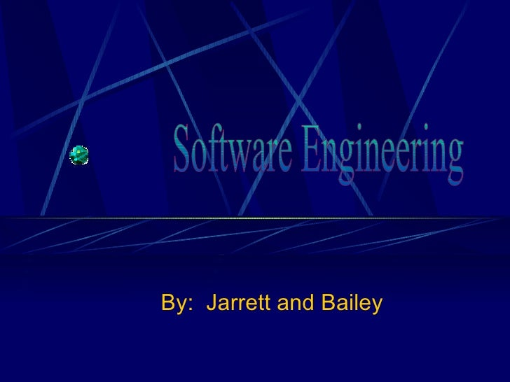 By:  Jarrett and Bailey Software Engineering