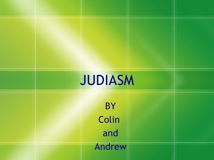 JUDIASM BY Colin  and Andrew