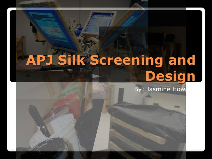 APJ Silk Screening and Design<br />By: Jasmine Howard<br />