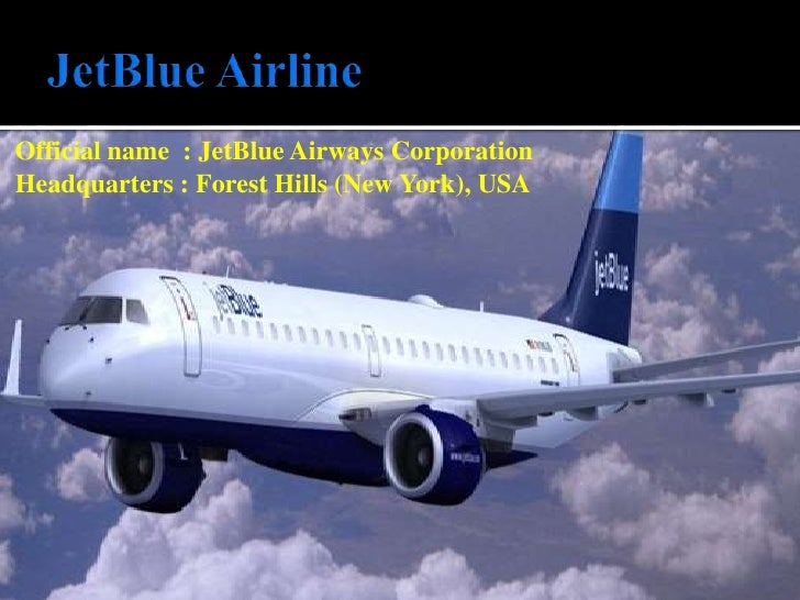 jet blue case View notes - jetblue airways case from strat 475 at windsor jetblue airways case 04-75-498-01 submitted to: professor t mao november 15, 2013 dustin barnier 103168582 david gudalj.