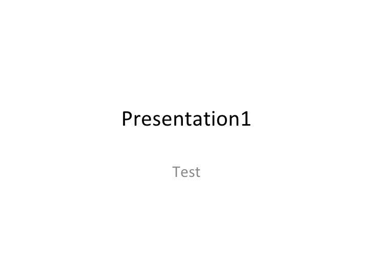 Presentation1 Test