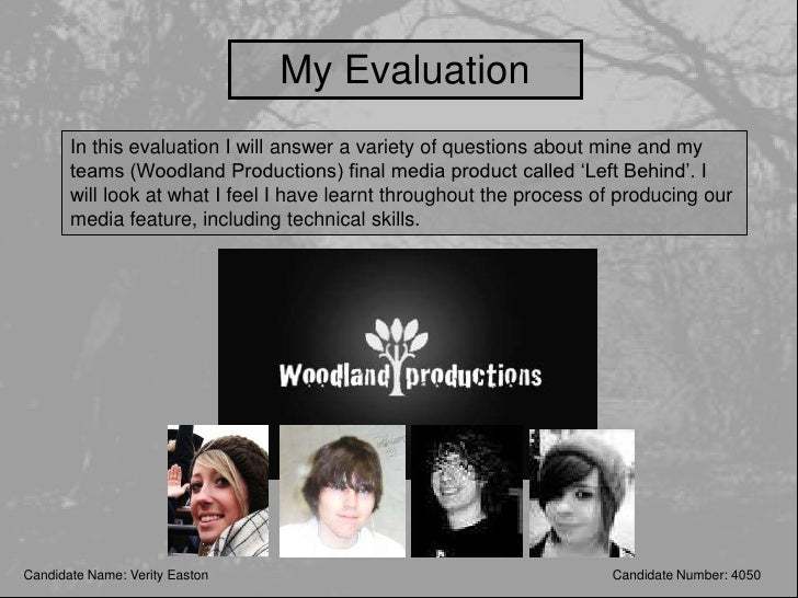 My Evaluation        In this evaluation I will answer a variety of questions about mine and my        teams (Woodland Prod...