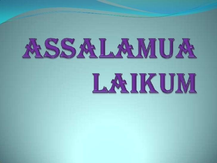 Assalamualaikum<br />