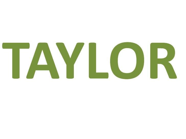 TAYLOR<br />