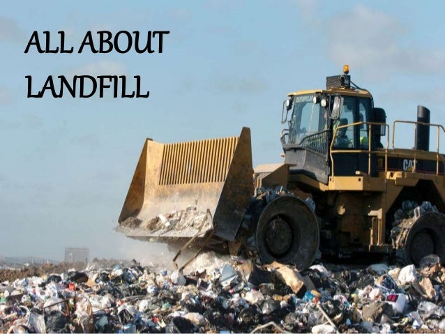 ALL ABOUT LANDFILL