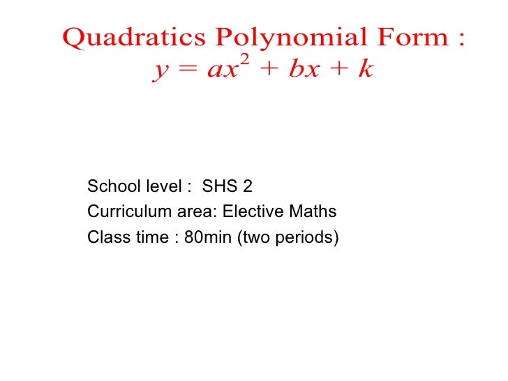 Quadratic in the polynomial form