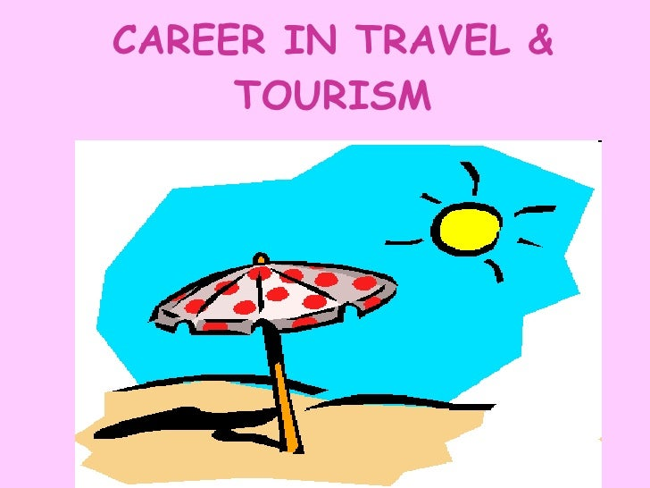 Career In Travel & Tourism