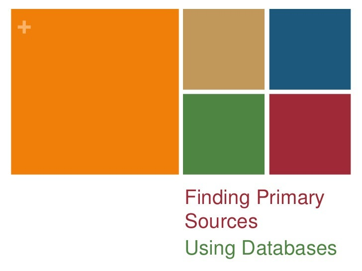 Finding Primary Sources Using Subscription Databases