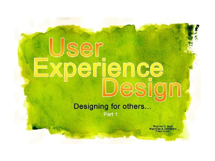 User Experience & Design…Designing for others…UED