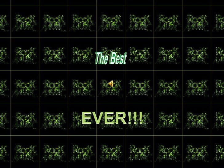 The Best<br />EVER!!!<br />