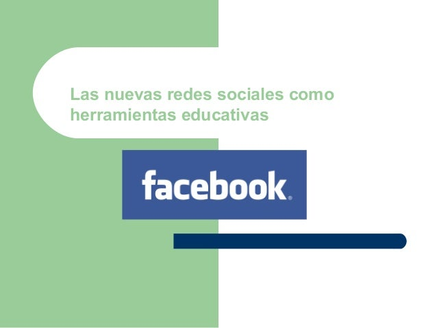 Las nuevas redes sociales como herramientas educativas