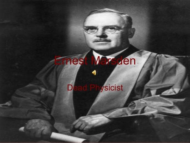 Ernest Marsden Dead Physicist