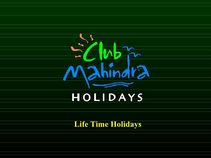 Life Time Holidays